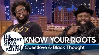 Know Your Roots with Questlove and Tariq ″Black Thought″ Trotter