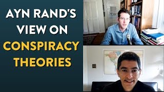 Bayer and Ghate Chat on Rand's View of Conspiracy Theories (New Ideal)