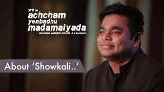 Gautham Menon & A R Rahman about Showkali | Achcham Yenbadhu Madamaiyada - Curtain Raiser