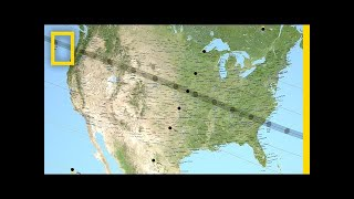 Follow the Eclipse on Its Coast-to-Coast Tour | National Geographic