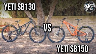 Yeti Cycles SB130 vs. SB150 - Is There Really a Difference?