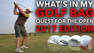 What's In My Bag - 2017 Quest for the Open Edition