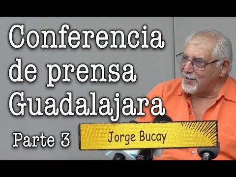 Jorge Bucay - Conferencia de Prensa Guadalajara Parte III