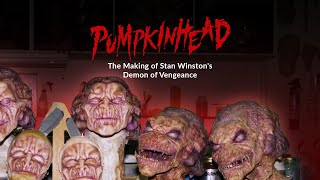 Pumpkinhead - From Concept to Creation - Stan Winston's Directorial Debut
