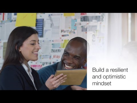 Build a resilient and optimistic mindset