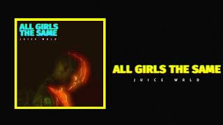 Juice WRLD ″All Girls Are The Same″