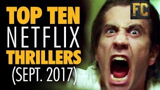 Top Ten Thrillers on Netflix | Best Thriller Movies on Netflix | Flick Connection
