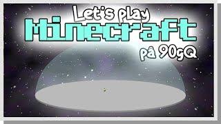 LP Minecraft på 90gQ #57 - STÖRSTA CIRKELN PÅ SERVERN!