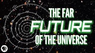 The Far Future of the Universe