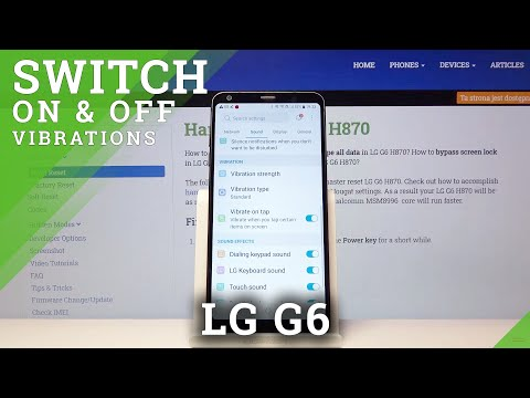 How to Enter Vibration Settings in LG G6 - Customize Device Vibration