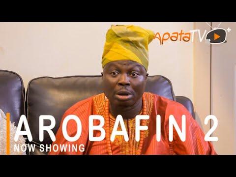 Arobafin 2 Latest Yoruba Movie 2021 Drama Starring Adebayo Salami | Dele Odule | Mr Latin