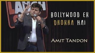 Bollywood Ek Dhokha Hai - Stand Up Comedy by Amit Tandon