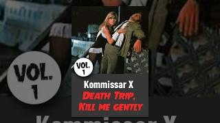 Kommissar X - Death Trip, Kill me gently (Vol. 1)