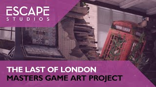 The Last of London: Masters Game Art Project