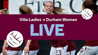 Re-run | Aston Villa Ladies 0-0 Durham Women