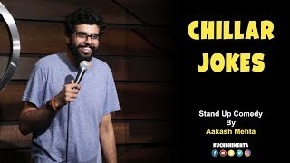 Chillar Jokes   Stand Up Comedy by Aakash Mehta