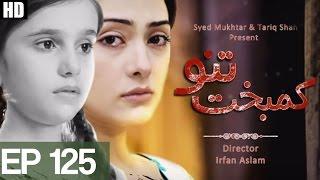 Kambakht Tanno - Episode 125 | Aplus HD - Best Pakistani Dramas