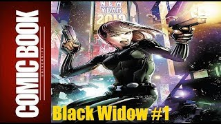 Black Widow #1 | COMIC BOOK UNIVERSITY