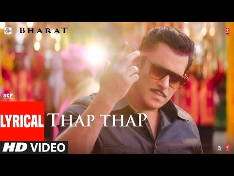 Thap Thap Song Lyrics-Bharat(2019)