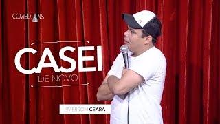 Emerson Ceará - Casei de Novo (Comedians Comedy Club)