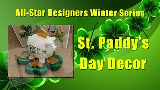 All-Star Designers Winter Series: St. Paddy's Day Decor