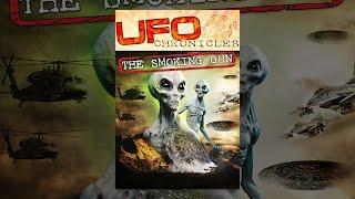 UFO Chronicles: The Smoking Gun