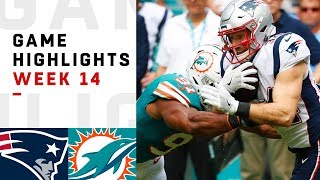 Patriots vs. Dolphins Week 14 Highlights | NFL 2018