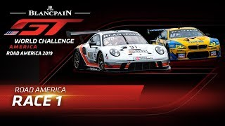 RACE 1 - ROAD AMERICA - Blancpain GT World Challenge 2019