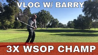 Playing Golf with Poker Champion Barry Greenstein BE BETTER GOLF VLOG