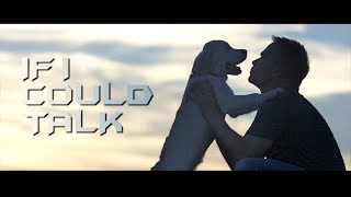 IF I COULD TALK / BEST DOG FILM / OFFICIAL