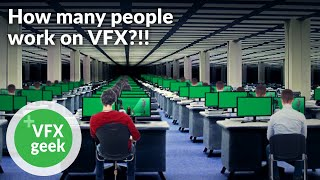 How many people work on VFX?!