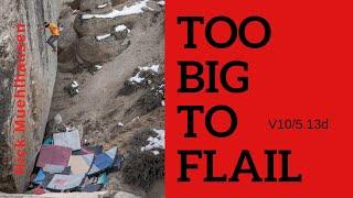 Too Big to Flail (V10): Nick Muehlhausen