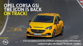 Opel Corsa GSi - The Small and Sporty Icon is Back to Hit Nordschleife