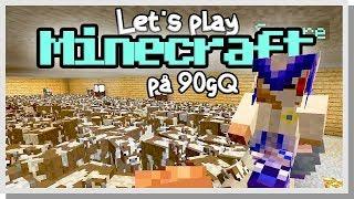 LP Minecraft på 90gQ #110 - Smurres liv