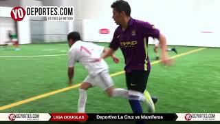 Deportivo La Cruz vs. Mamiferos Liga Douglas Torneo Corto