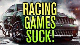 RACING GAMES SUCK!!!
