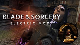 Blade and Sorcery | Electrical Mod