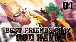 Best Friends Play God Hand (Part 01)