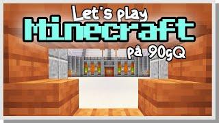 LP Minecraft på 90gQ #138 - MIN MATCH!