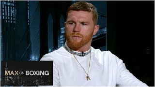 Canelo Alavarez would 'love' rematches vs. Floyd Mayweather, 'GGG' | Max on Boxing