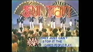 GAMES PEOPLE PLAY (they just cant stop it) by Spinners.mpeg