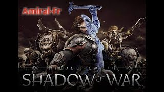 (Fr) L'ombre de la guerre : Debut du game