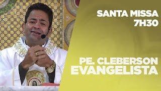 Santa Missa   Padre Cleberson Evangelista   21/08/2019