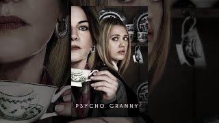 Psycho Granny