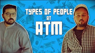 Types of People at ATM | Comedy | The Idiotz