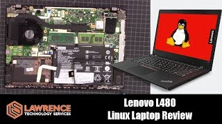 Lenovo Thinkpad L480 Laptop Review Running Linux 2019