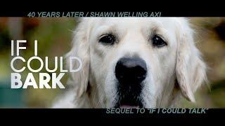 IF I COULD BARK / BEST DOG FILM / OFFICIAL