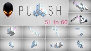 PUSH Puzzle Game Level 51 52 53 54 55 56 57 58 59 60