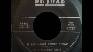 The Manhattans - If My Heart Could Speak