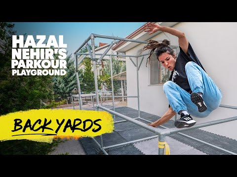The Backyard Parkour Setup You Didn't Know You Needed w/ Hazal Nehir